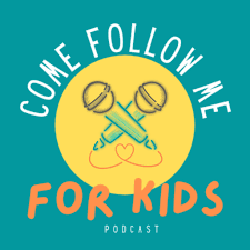 Come Follow Me for Kids