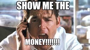 Show me the money memes   quickmeme via Relatably.com