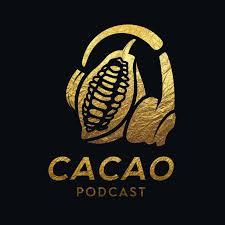 Cacao Podcast
