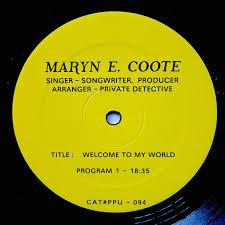 <b>Welcome To My World</b> | Maryn E. Coote | PPU