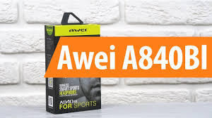 Распаковка <b>Awei</b> A840BI / Unboxing <b>Awei</b> A840BI - YouTube