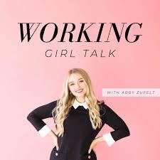 Working Girl Talk