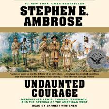 hear undaunted courage audiobook by stephen e ambrose for just  extended audio sample undaunted courage meriwether lewis thomas jefferson and the opening of the american west audiobook