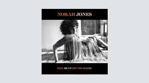 <b>Norah Jones</b>' '<b>Pick</b> Me Up Off the Floor': Album Review - Variety