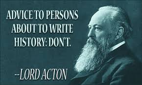 Lord Acton Quotes via Relatably.com