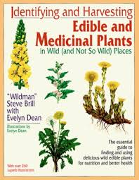 Identifying and Harvesting Edible and Medicinal Plants by Steve ... via Relatably.com