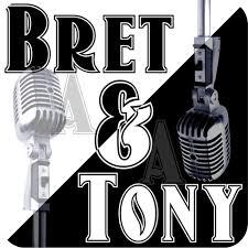 Bret & Tony