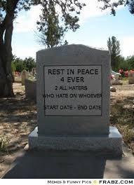 REST IN PEACE... - Meme Generator Tombstone generator via Relatably.com