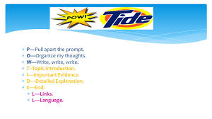 pow tide is an acronym that can help you when you are writing a p pull apart the prompt 61482 o organize my thoughts