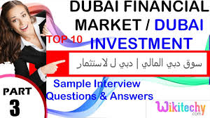dubai financial market dubai investment interview questions  dubai financial market dubai investment interview questions 158716081602 158315761610 157516041605157516041610 158315761610 160416041575158715781579160515751585