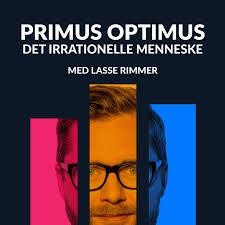 Primus Optimus - Det irrationelle menneske