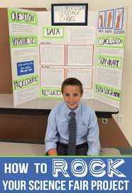 how to create an awesome science fair project education how to create an awesome science fair project