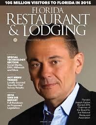 florida restaurant lodging magazine spring by florida florida restaurant lodging magazine spring 2016 by florida restaurant and lodging magazine issuu