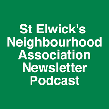 St Elwick's Neighbourhood Association Newsletter Podcast