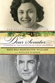 ... then-16-years-old, Carrie Butler. Thurmond supported his daughter, Essie Mae Washington-Williams, at various times throughout her life, ... - strom83698