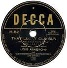 That Lucky Old Sun album by Louis Armstrong