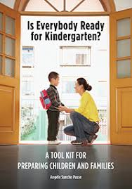 Is <b>Everybody Ready</b> for Kindergarten?: A Tool Kit for Preparing ...