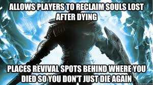 Good Guy Dark Souls memes | quickmeme via Relatably.com
