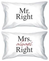 """Mr. Right. <b>Mrs</b>. <b>Always Right</b> "" Bold Statement Standard Pillowcases ..."