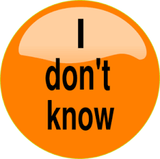 Image result for i don't know