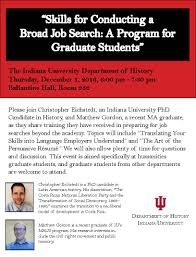 skills for conducting a broad job search a program for graduate skills for conducting a broad job search a program for graduate students from the history department walter center for career achievement the college