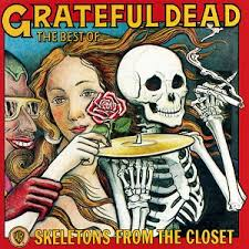 Skeletons from the Closet: The <b>Best</b> of <b>Grateful Dead</b> - Wikipedia