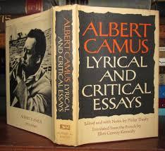 albert camus essays camus essays front matter introduction lyrical and critical essays by albert front matter