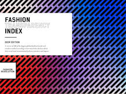 <b>Fashion</b> Transparency Index <b>2019</b> by <b>Fashion</b> Revolution - issuu