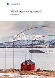 BAT <b>in</b> fish processing <b>industry</b> | <b>Nordic</b> cooperation