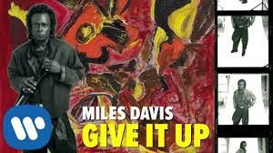 <b>Miles Davis</b> - Give It Up (Official Audio) - YouTube