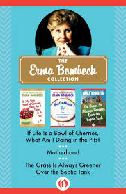 best images about erma bombeck raising wright erma bombeck
