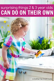 best images about toddler life skills good work things 2 3 year olds really can do on their own