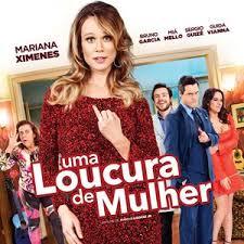 Uma Loucura de Mulher (2016)