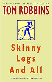 <b>Skinny Legs and</b> All: A Novel: Tom Robbins: 9780553377880 ...