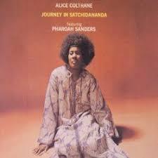 <b>Journey</b> in Satchidananda - <b>Alice Coltrane</b> | Songs, Reviews ...