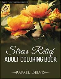 Stress Relief Adult Coloring Book, Wild Flower ... - Amazon.com