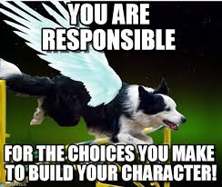 You Are Responsible - Character meme on Memegen via Relatably.com