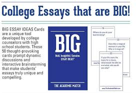find your academic match with independent educational consultant   that will help students to uncover bold insightful and genuine ideas quotbig ideasquot as they consider potential topics for their application essays