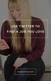 best ideas about a job job search resume use twitter to a job career contessa by kathryn d