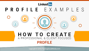 linkedin profile examples how to create a client focused profile linkedin profile examples how to create a professional amp client focused profile