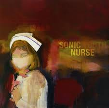 <b>Sonic Youth</b>: Sonic <b>Nurse</b>