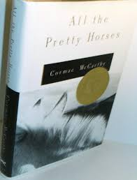 all the pretty horses by cormac mccarthy first edition abebooks