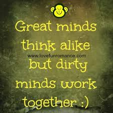 Quotes About A Dirty Mind. QuotesGram