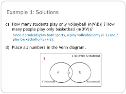 set theory topic   intersection and union  i can organize    c  how many students play only volleyball  n v\b