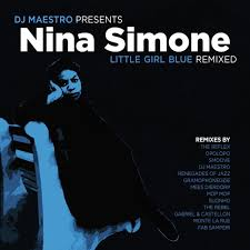 <b>Nina Simone</b> - <b>Little</b> Girl Blue - Remixed by Jazz de Ville on ...