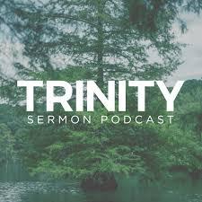 Trinity Ruston Sermon Podcast