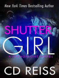 <b>Shuttergirl</b> by <b>CD Reiss</b> - Read Online