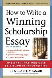 amazon com  how to write a winning scholarship essay   essays    amazon com  how to write a winning scholarship essay   essays that won over   million in scholarships        gen tanabe  kelly tanabe  books
