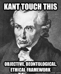Kant touch this objective, deontological, ethical framework - Kant ... via Relatably.com