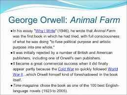 russia and beyond why begin here ● george orwell wrote his george orwell animal farm ●in his essay why i write 1946